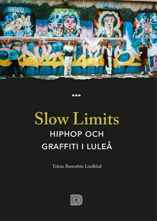 Slow Limits - Hiphop och graffiti